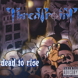 "Threatpoint - ""Dead To Rise"" CD cover image"