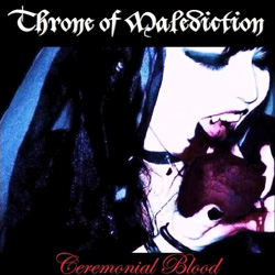 "Throne Of Malediction - ""Ceremonial Blood"" CD cover image"