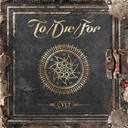 "To/Die/For - ""Cult"" CD cover image"