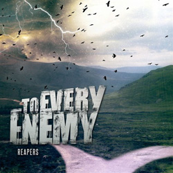 "To Every Enemy - ""Reapers"" CD/EP cover image - Click to read review"