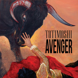"Totimoshi - ""Avenger"" CD cover image - Click to read review"