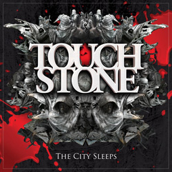 "Touchstone - ""The City Sleeps"" CD cover image"