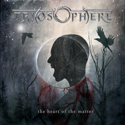 "Triosphere - ""The Heart Of The Matter"" CD cover image - Click to read review"