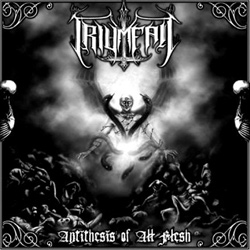 "Triumfall - ""Antithesis of All Flesh "" CD cover image"