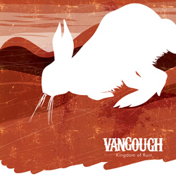 "Vangough - ""Kingdom of Ruin"" CD cover image - Click to read review"