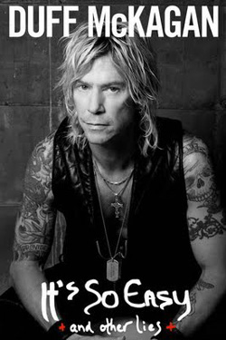 "Duff McKagan's Loaded - ""It's So Easy: And Other Lies"" Book cover image"