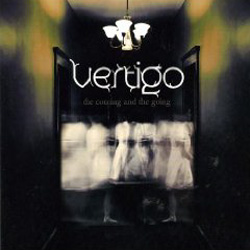 "Vertigo - ""The Coming and the Going"" CD cover image - Click to read review"