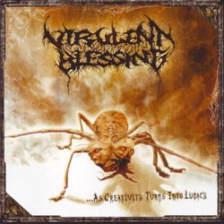 "Virulent Blessing - ""As Creativity Turns into Lunacy"" CD cover image"