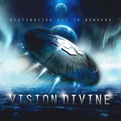 "Vision Divine - ""Destination Set To Nowhere"" CD cover image - Click to read review"