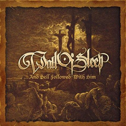 "Wall Of Sleep - ""...And Hell Followed With Him"" CD cover image"