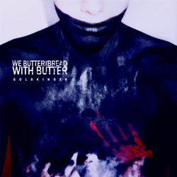 "We Butter The Bread With Butter - ""Goldkinder"" CD cover image"