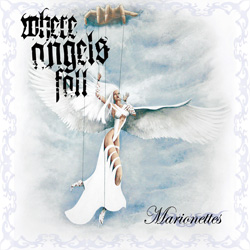 "Where Angels Fall - ""Marionettes"" CD cover image - Click to read review"