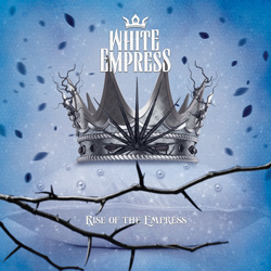 "White Empress - ""Rise Of The Empress"" CD cover image"
