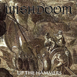 "Wishdoom - ""Up the Hammers"" Demo cover image - Click to read review"