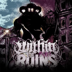 "Within The Ruins - ""Invade"" CD cover image"