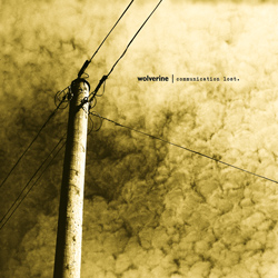 "Wolverine - ""Communication Lost"" CD cover image - Click to read review"