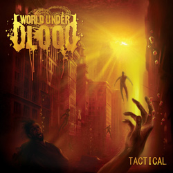"World Under Blood - ""Tactical"" CD cover image"