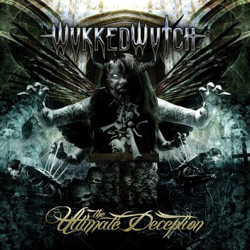 "Wykked Wytch - ""The Ultimate Deception"" CD cover image - Click to read review"