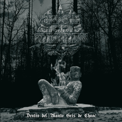 "Yaotl Mictlan - ""Dentro Del Manto Gris De Chaac"" CD cover image - Click to read review"