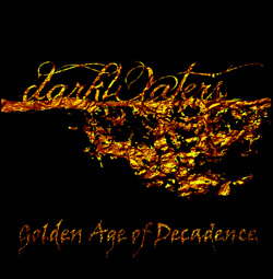 "darkWaters - ""The Golden Age Of Decadence"" CD cover image"