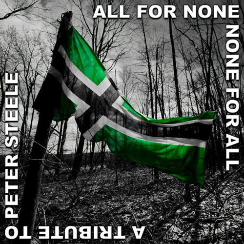 All For None, None For All: A Tribute To Peter Steele cover art