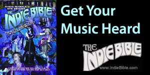 The Indie Bible - Get Your Music Heard